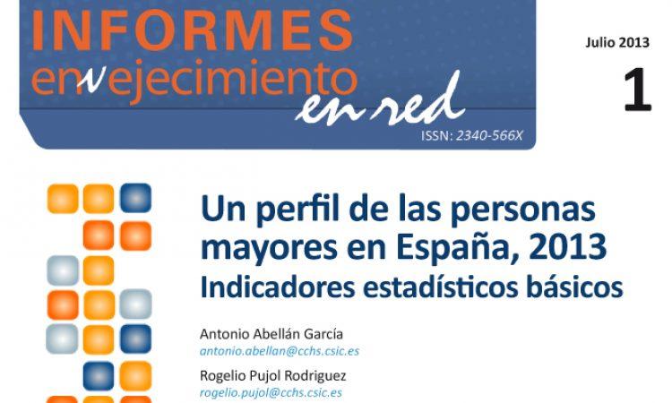Un perfil de las personas mayores en España, 2013. Indicadores estadísticos básicos