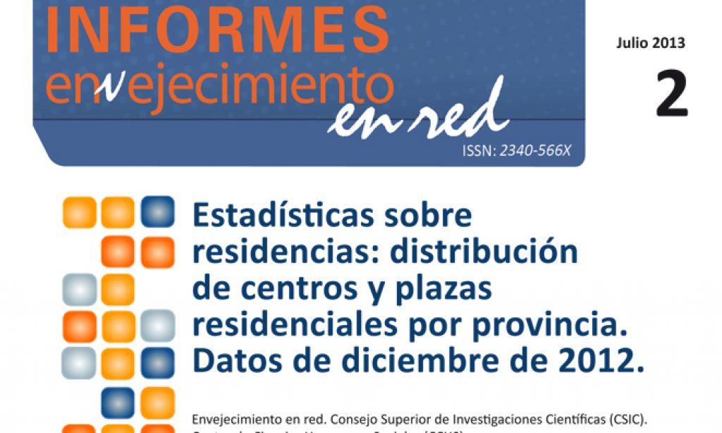 Estadísticas sobre residencias: distribución de centros y plazas residenciales por provincia. Datos de diciembre de 2012