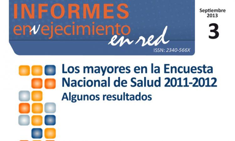 Los mayores en la Encuesta Nacional de Salud 2011-2012. Algunos resultados