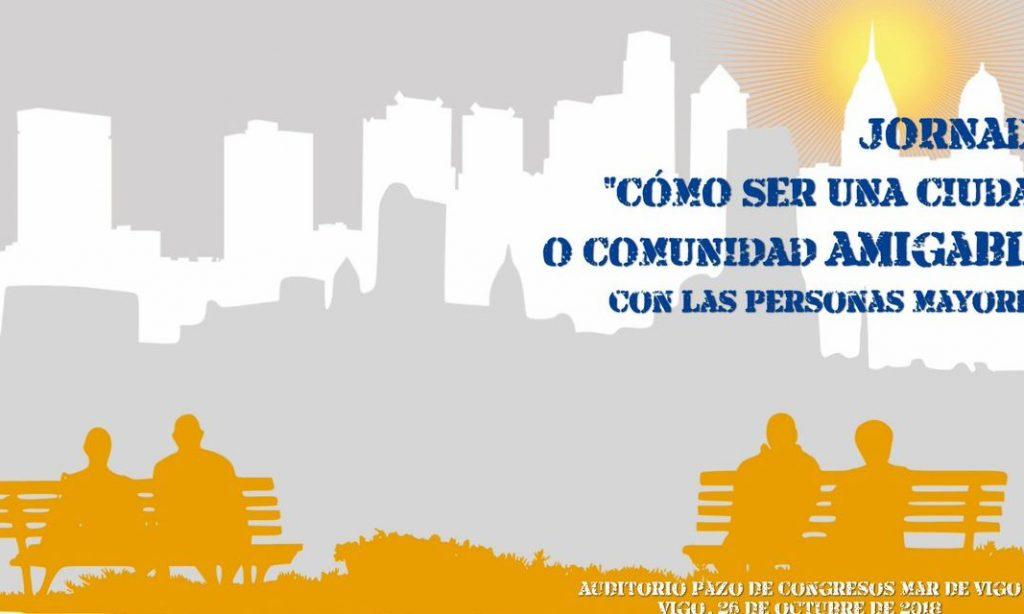 """Vigo acoge la jornada formativa """"cómo ser una ciudad o comunidad amigable con las personas mayores"""