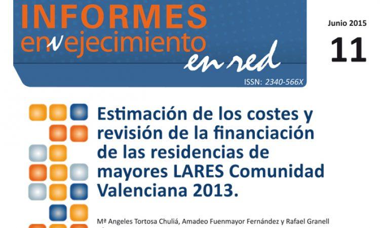 Estimación de los costes y revisión de la financiación de las residencias de mayores LARES Comunidad Valenciana 2013