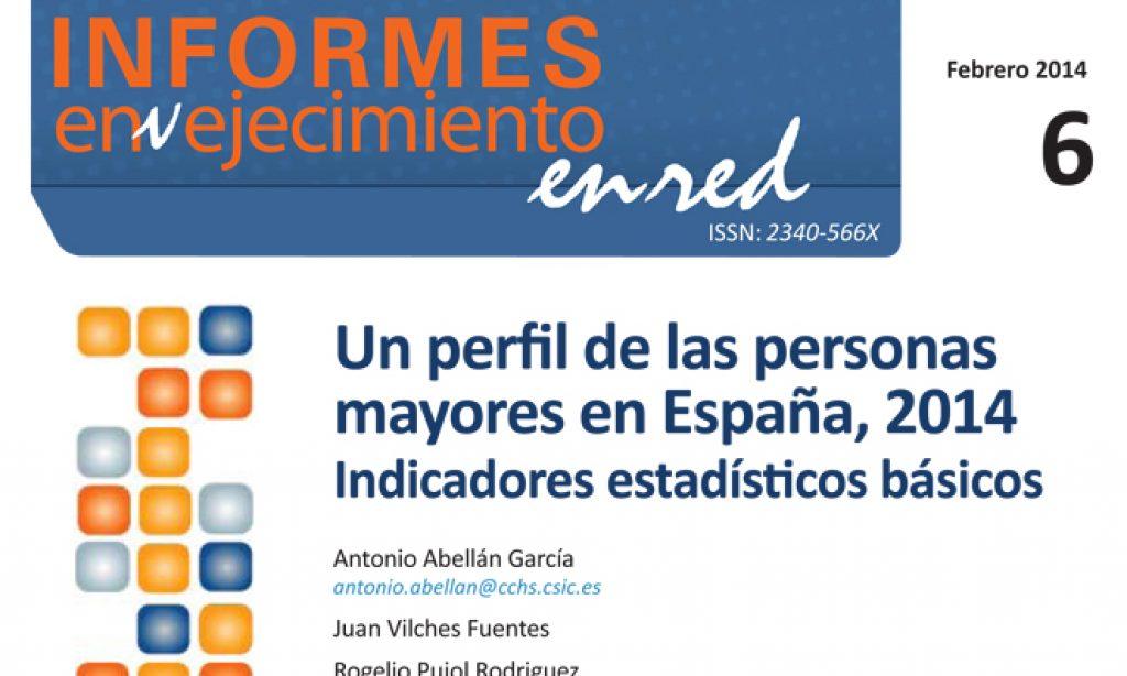 Un perfil de las personas mayores en España, 2014. Indicadores estadísticos básicos