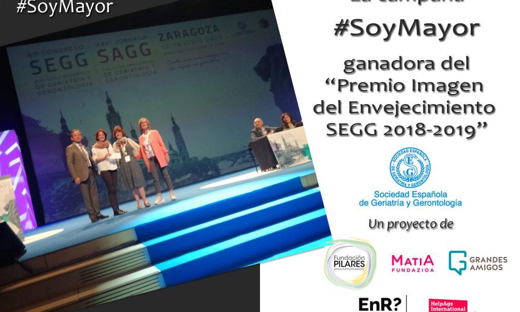 """La campaña """"SoyMayor"""", en la que participa Envejecimiento en red, ganadora del Premio a la nueva imagen del Envejecimiento de la SEGG"""