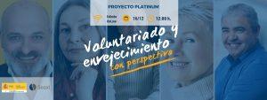 Voluntariado y envejecimiento con perspectiva @ Proyecto Platinum 2020