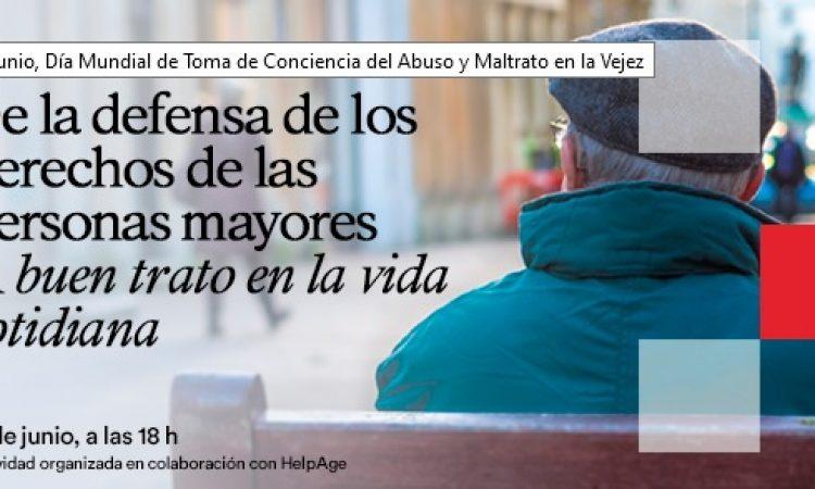 Defensa de los derechos de las personas mayores y buen trato en la vida cotidiana